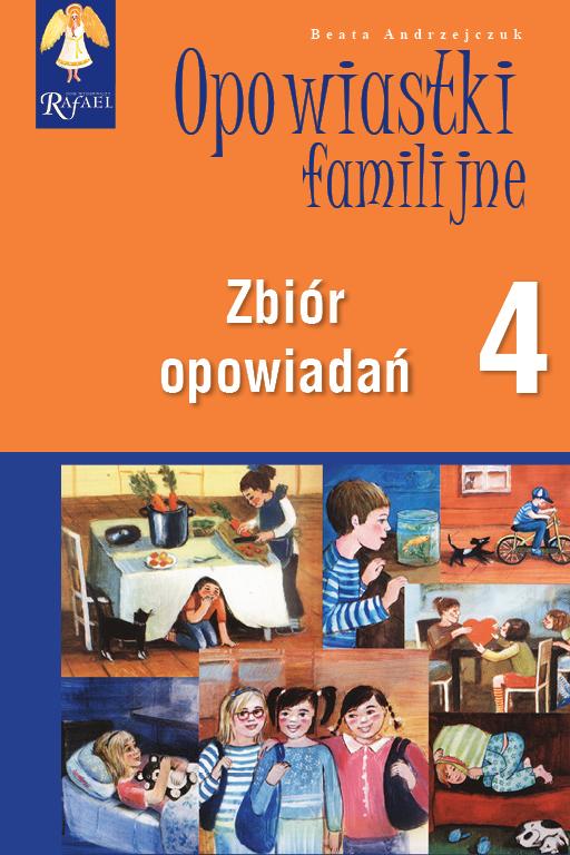 Opowiastki familijne (4) - zbiór opowiadań