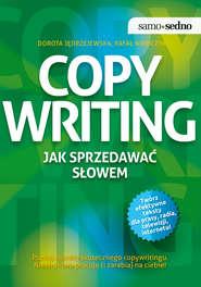 Samo Sedno - Copywriting. Jak sprzedawać słowem