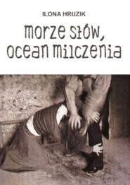 Morze słów, ocean milczenia