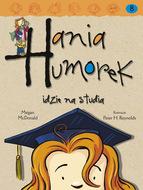Hania Humorek idzie na studia