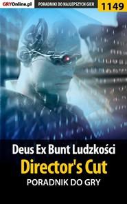 Deus Ex: Bunt Ludzkości - Director\'s Cut