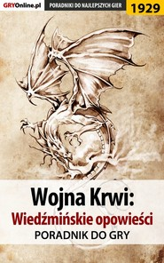 Wojna Krwi Wiedźmińskie Opowieści